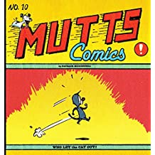 Who Let the Cat Out?: Mutts No. 10 (Mutts Comics)