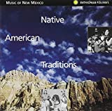 Native American Traditions - Music of New Mexico