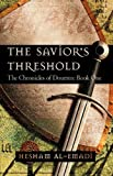 The Savior's Threshold, Hesham Al-Emadi, 1450218482