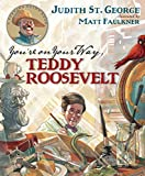 img - for You're On Your Way, Teddy Roosevelt book / textbook / text book