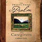 img - for The Twenty-Third Psalm for Caregivers book / textbook / text book