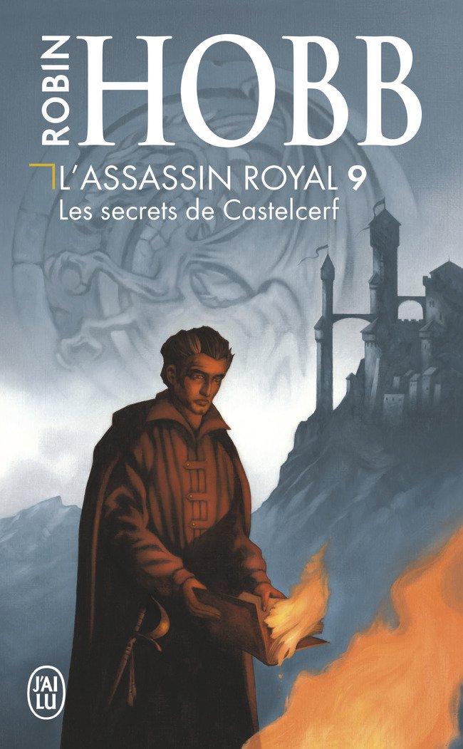 L'Assassin royal, Tome 9 : Les secrets de Castelcerf Poche – 2 mai 2005 Robin Hobb Arnaud Mousnier-Lompré L'Assassin royal J'ai lu