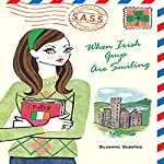 When Irish Guys are Smiling: S.A.S.S. | Suzanne Supplee