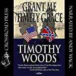 Grant Me Timely Grace | Timothy Woods