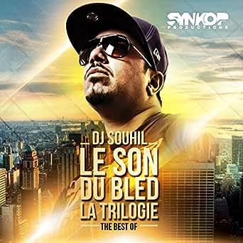 LE BLED TÉLÉCHARGER SOUHIL DJ DU GRATUIT SON