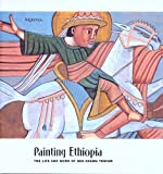 img - for Painting Ethiopia: The Life and Work of Qes Adamu Tesfaw book / textbook / text book