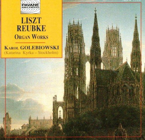 (Liszt & Reubke: Organ Works)