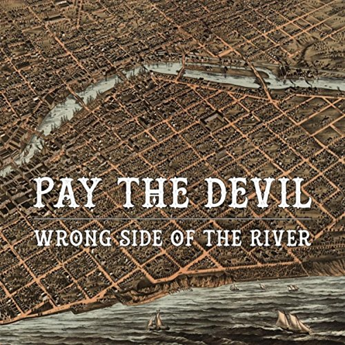 Wrong Side of the River [Explicit]