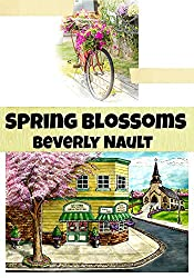 Spring Blossoms (The Seasons of Cherryvale Book 6)
