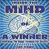 Inside the Mind of a Winner