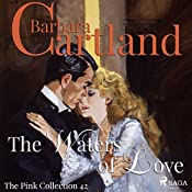 The Waters of Love (The Pink Collection 42) | Barbara Cartland
