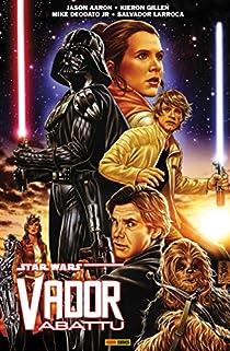 Star Wars : Vador abattu par Aaron