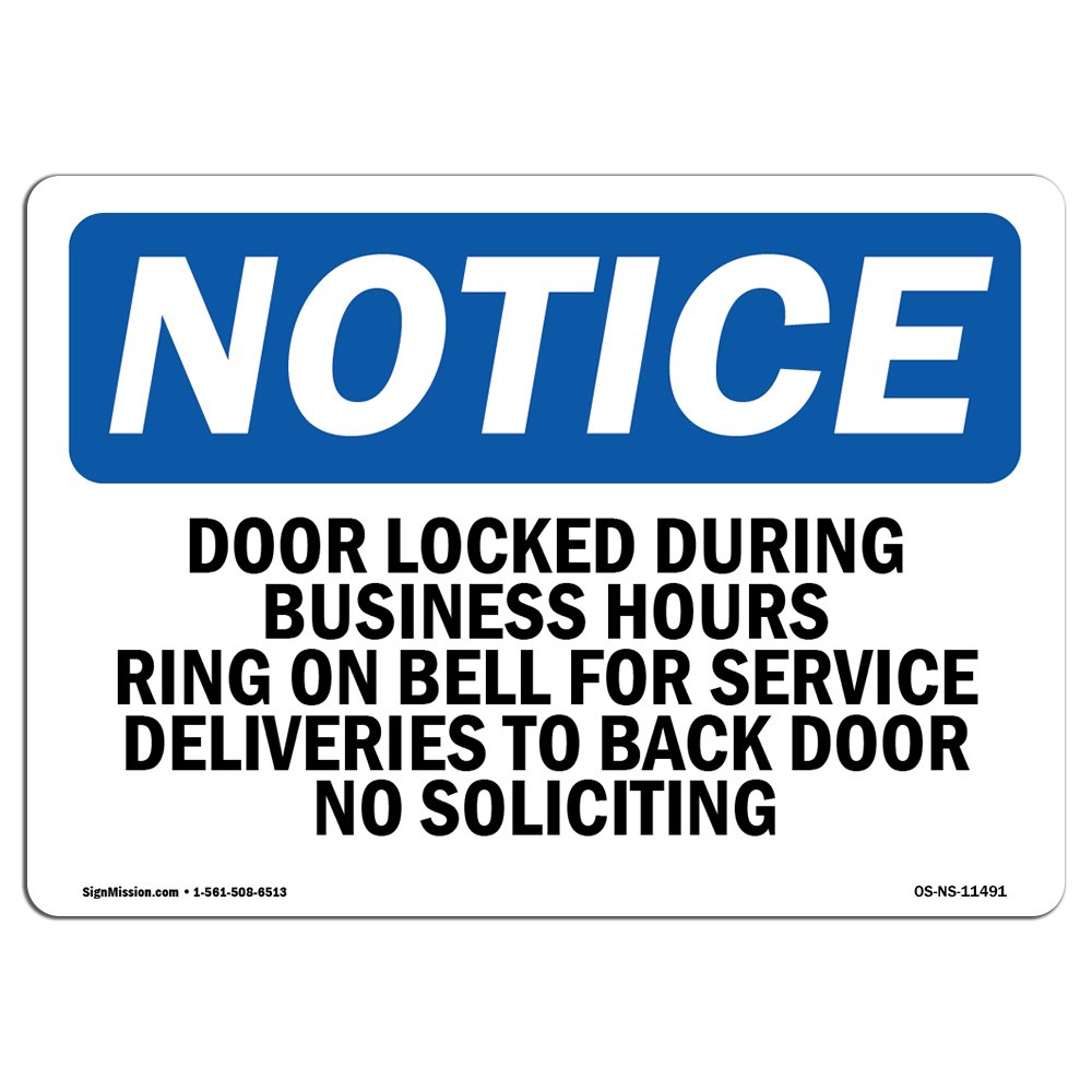OSHA Notice Sign - Door Locked During Business Hours Ring Bell | Choose from: Aluminum, Rigid Plastic or Vinyl Label Decal | Protect Your Business, Work Site, Warehouse & Shop Area | Made in The USA