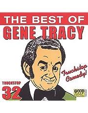 Best Of Gene Tracy Truckstop Comed