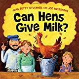 img - for Can Hens Give Milk? book / textbook / text book