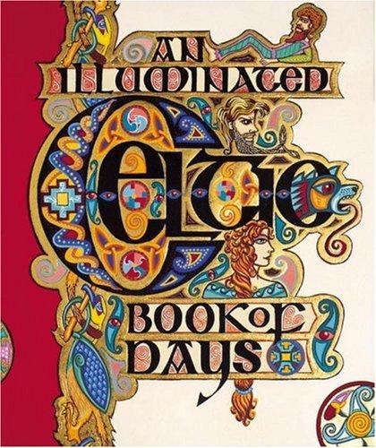An Illuminated Celtic Book of Days