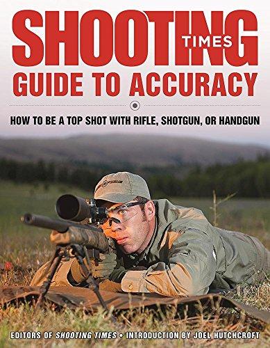 to Accuracy: How to Be a Top Shot with Rifle, Shotgun, or Handgun (Caliber Gun Target)