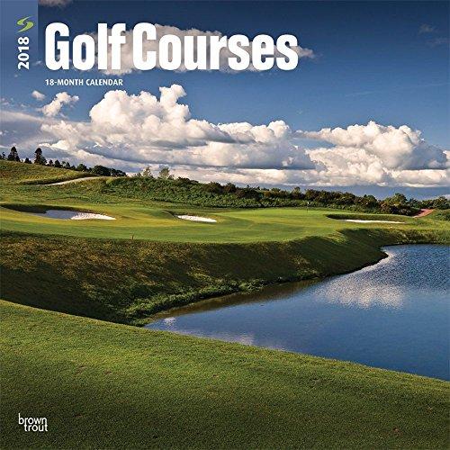 Golf Courses 2018 Wall Calendar