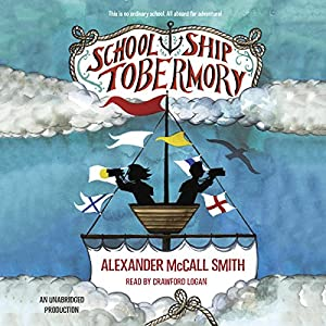 School Ship Tobermory Audiobook