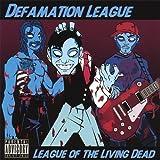 League of the Living Dead by Defamation League (2007-07-17)