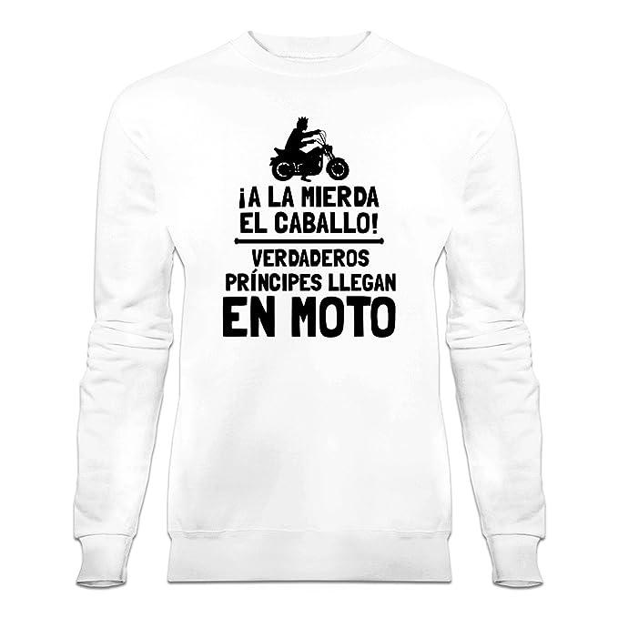 Sudadera ¡a la mierda el caballo! Verdaderos príncipes llegan en moto by Shirtcity: Amazon.es: Ropa y accesorios