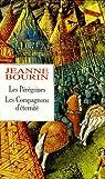 Jeanne Bourin : Les Peregrines suivi de