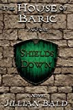 The House of Baric Part One: Shields Down