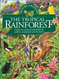 Nature Unfolds the Tropical Rainforest, Gerald Cheshire, 0778703207