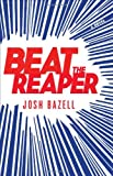 Image of Beat the Reaper: A Novel (Dr. Pietro Brnwa Novels)