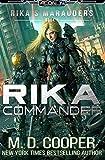 Rika Commander (Rika's Marauders) (Volume 4)