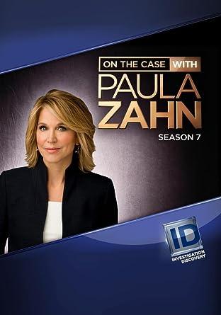 Amazon Com On The Case With Paula Zahn Season 7 On The Case With