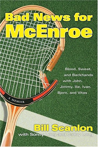 Truck Backhand (Bad News for McEnroe : Blood, Sweat, and Backhands with John, Jimmy, Ilie, Ivan, Bjorn, and Vitas)