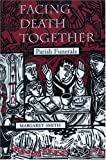 Facing Death Together, Margaret Smith, 1568541767