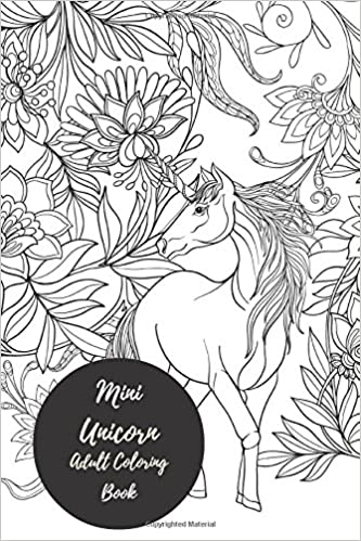 Amazon Mini Unicorns Adult Coloring Book Travel To Go Small Portable Stress Relieving Relaxing For Grownups Men Women