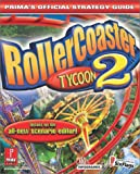 Rollercoaster Tycoon Version 2: Official Strategy Guide (Prima's Official Strategy Guides)
