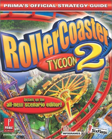RollerCoaster Tycoon 2 (Prima's Official Strategy Guide)