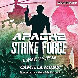 Apache Strike Force Audiobook