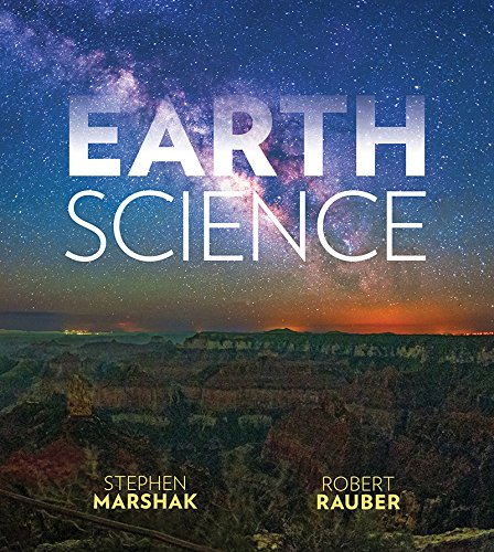 Earth Science: The Earth, The Atmosphere, and Space (First Edition)