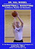 Dr. Hal Wissel Basketball Shooting Confidence, Rhythm and Mechanics DVD