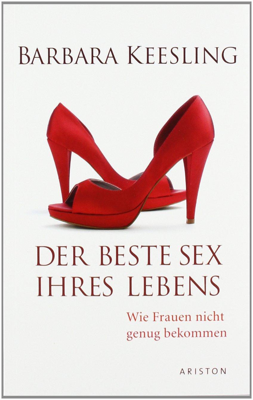 der-beste-sex-ihres-lebens-wie-frauen-nicht-genug-bekommen