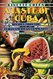 A Taste of Cuba: Recipes From the Cuban-American Community