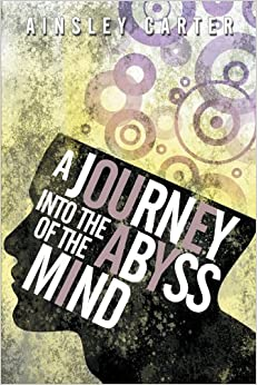 Book A Journey into the Abyss of the Mind