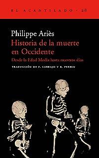 El hombre ante la muerte (Historia): Amazon.es: Philippe ...