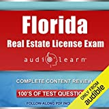 Florida Real Estate License Exam AudioLearn: Complete Audio Review for the Real Estate License Examination in Florida!