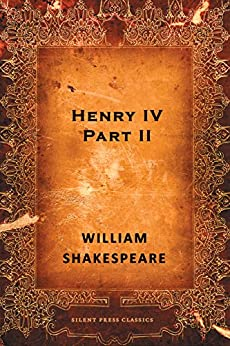 an analysis of history of a kingdom in king henry 4 by william shakespeare In act iv, scene 1 of william shakespeare's henry v this extract comes at the lowest part of shakespeare's play 'henry v' with the dramatist reflecting on the main character's positions, as a king and as a human being.
