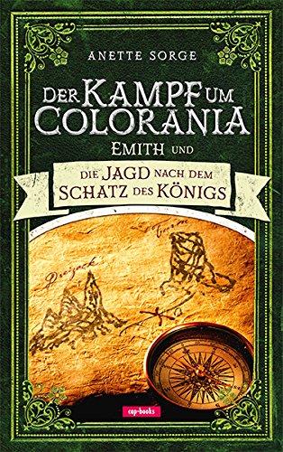der-kampf-um-colorania-band-3-emith-und-die-jagd-nach-dem-schatz-des-knigs