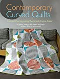 img - for Contemporary Curved Quilts - Curved Piecing Using the Quick Curve Ruler  book / textbook / text book