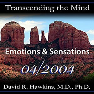 Transcending the Mind Series: Emotions & Sensations Speech