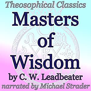 Masters of Wisdom: Theosophical Classics Audiobook