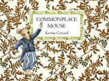 Commonplace Mouse, Karima Cammell, 0978896610
